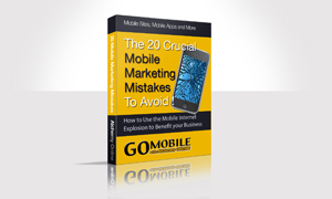 The 20 Mobile marketing Mistakes to Avoid